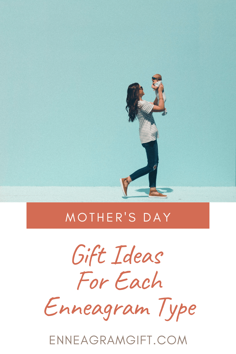 mother day gift ideas for each enneagram type